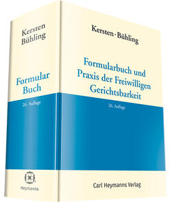 Kersten / Bühling / Eickelberg | Formularbuch und Praxis der Freiwilligen Gerichtsbarkeit | Buch