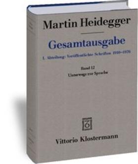 Gesamtausgabe. 4 Abteilungen / Unterwegs zur Sprache (1950-1959)
