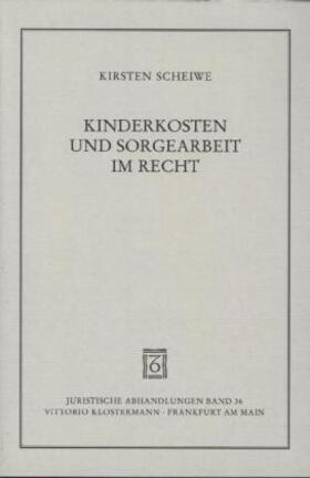 Kinderkosten und Sorgearbeit im Recht | Buch