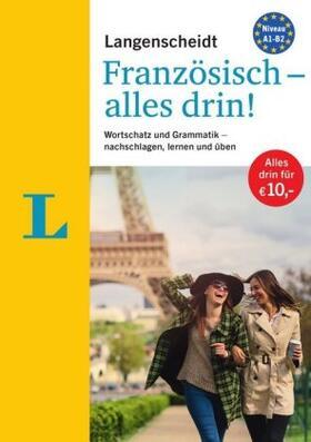 Langenscheidt Französisch - alles drin!  - Basiswissen Französisch in einem Band