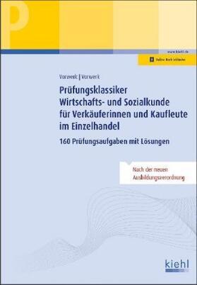 Prüfungsklassiker Wirtschafts- und Sozialkunde für Verkäuferinnen und Kaufleute im Einzelhandel