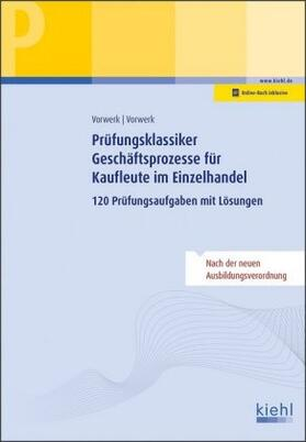 Prüfungsklassiker Geschäftsprozesse für Kaufleute im Einzelhandel