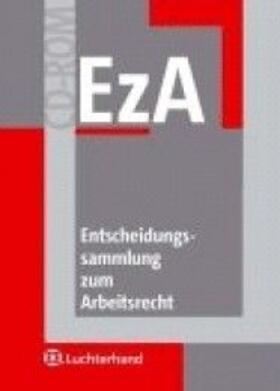 Entscheidungssammlung zum Arbeitsrecht (EzA) auf CD-ROM