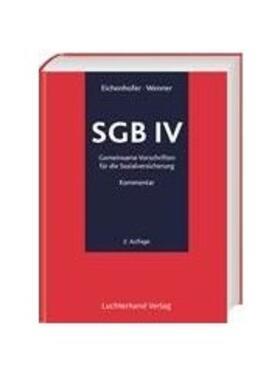Eichenhofer / Eichenhofer / Wenner   SGB IV Gemeinsame Vorschriften zur Sozialversicherung. Kommentar   Buch