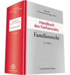 Gerhardt/Heintschel-Heinegg/Klein | Handbuch des Fachanwalts Familienrecht | Buch