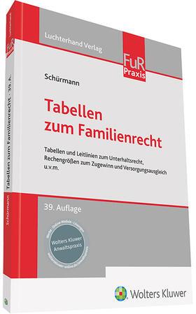 Schürmann   Tabellen zum Familienrecht   Buch
