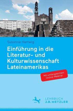 Einführung in die Literatur- und Kulturwissenschaft Lateinamerikas