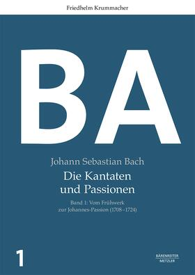 Bach: Die Kantaten und Passionen