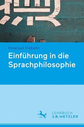 Einführung in die Sprachphilosophie
