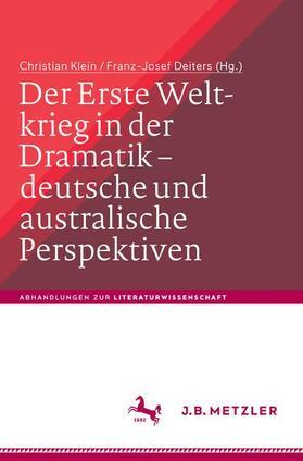 Der Erste Weltkrieg in der Dramatik – deutsche und australische Perspektiven / The First World War in Drama – German and Australian Perspectives