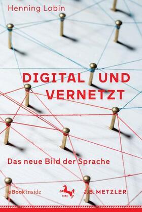 Digital und vernetzt