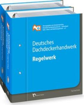 Deutsches Dachdeckerhandwerk - Regelwerk