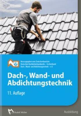 Dach-, Wand- und Abdichtungstechnik