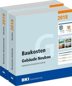 BKI Baukosten Gebäude + Bauelemente Neubau 2018 - Kombi Teil 1-2