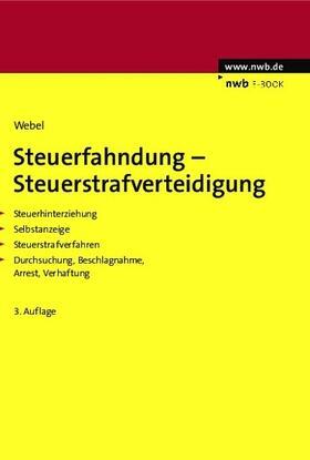 Webel | Steuerfahndung-Steuerstrafverteidigung | eBook
