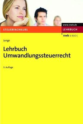 Junge   Lehrbuch Umwandlungssteuerrecht   eBook