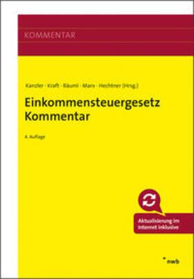Kanzler / Kraft / Bäuml   Einkommensteuergesetz Kommentar   Buch