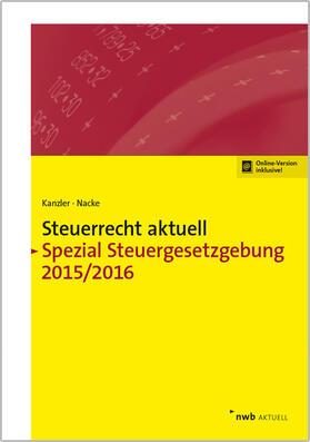 Steuerrecht aktuell Spezial Steuergesetzgebung 2015/2016
