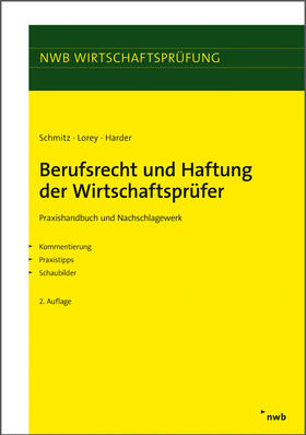 Schmitz / Lorey / Harder | Berufsrecht und Haftung der Wirtschaftsprüfer | E-Book