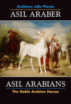 Asil Araber /Asil Arabians VI