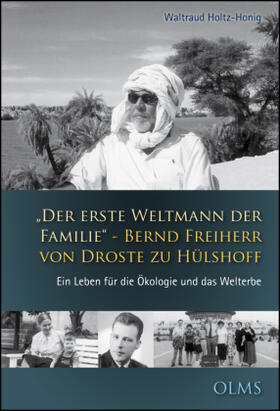 """""""Der erste Weltmann der Familie"""" - Bernd Freiherr von Droste zu Hülshoff"""