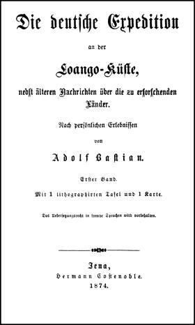 Adolf Bastian: Ausgewählte Werke in 9 Bänden