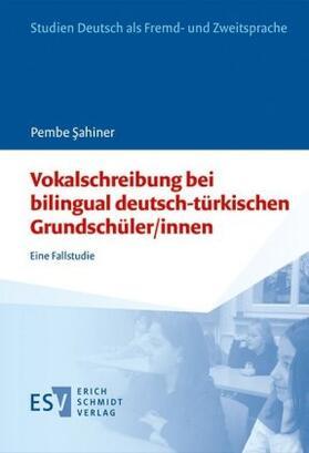 Vokalschreibung bei bilingual deutsch-türkischen Grundschüler/innen