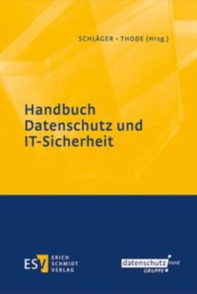 Schläger / Thode | Handbuch Datenschutz und IT-Sicherheit | Buch