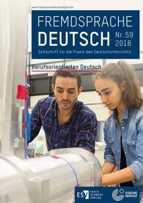 Fremdsprache Deutsch Heft 59 (2018): Berufsorientiertes Deutsch