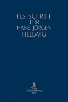 Festschrift für Hans-Jürgen Hellwig