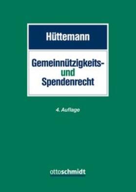 Hüttemann | Gemeinnützigkeits- und Spendenrecht | Buch