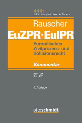 Europäisches Zivilprozess- und Kollisionsrecht EuZPR/EuIPR