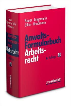 Bauer/Lingemann/Diller/Haußmann | Anwalts-Formularbuch Arbeitsrecht | Buch