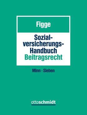 Sozialversicherungs-Handbuch Beitragsrecht (Grundwerk mit Fortsetzungsbezug für mindestens 2 Jahre)