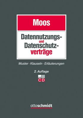 Moos | Datenschutz- und Datennutzungsverträge | Buch