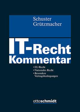 Schuster/Grützmacher | IT-Recht | Buch