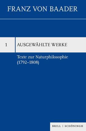 Texte zur Naturphilosophie (1792–1808)
