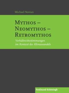 Mythos – Neomythos – Retromythos