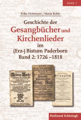 Geschichte der Gesangbücher und Kirchenlieder im (Erz-)Bistum Paderborn