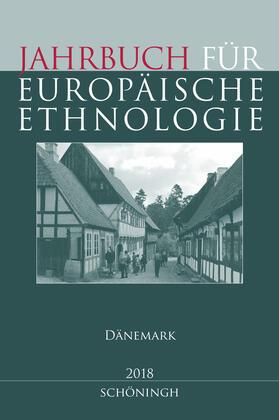 Jahrbuch für Europäische Ethnologie Dritte Folge 13–2018