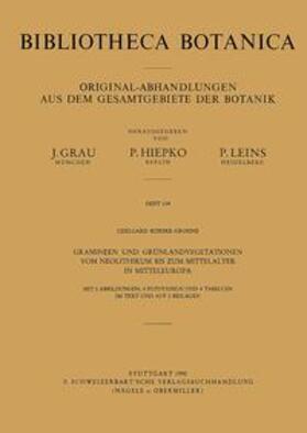 Gramineen und Grünlandvegetationen vom Neolithikum bis zum Mittelalter in Mitteleuropa