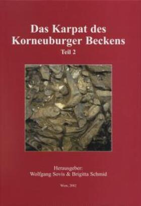 Sovis/Schmid | Das Karpat des Korneuburger Beckens, Teil 2 | Buch