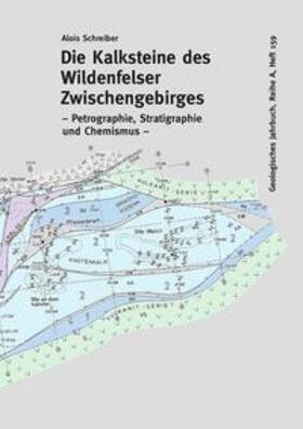 Schreiber   Die Kalksteine des Wildenfelser Zwischengebirges   Buch