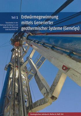 Erdwärmegewinnung mittels Generierter geothermischer Systeme (GeneSys)