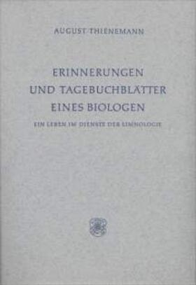 Erinnerungen und Tagebuchblätter eines Biologen