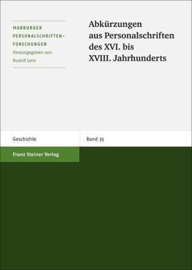 Abkürzungen aus Personalschriften des XVI. bis XVIII. Jahrhunderts