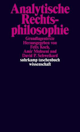 Koch / Mohseni / Schweikard | Analytische Rechtsphilosophie | Buch