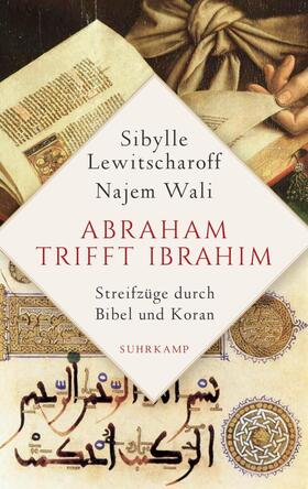Abraham trifft Ibrahîm