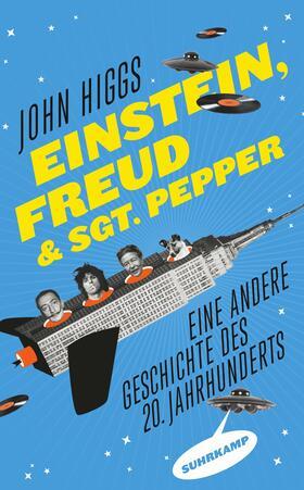 Higgs | Einstein, Freud und Sgt. Pepper | Buch