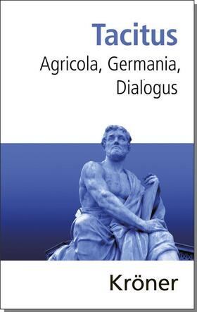 Agricola, Germania, Dialogus